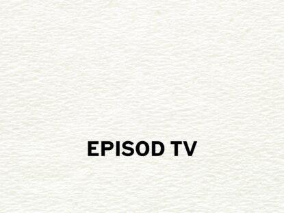 EPISOD TV