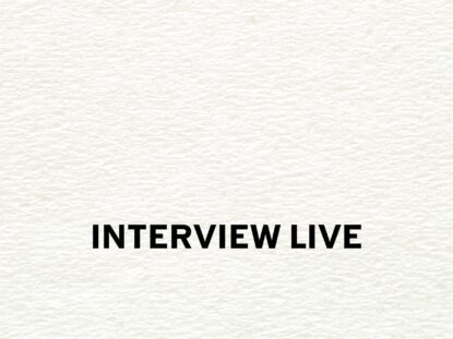 INTERVIEW LIVE